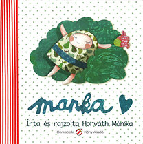 Horváth Mónika: Manka