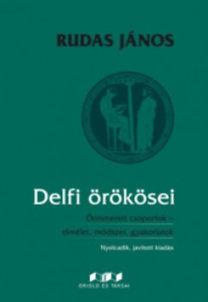 Rudas János: Delfi örökösei - Önismereti csoportok- elmélet, módszer, gyakorlatok