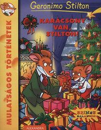 Geronimo Stilton: Karácsony van, Stilton! - Mulatságos történetek