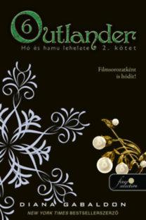 Diana Gabaldon: Outlander 6/2. - Hó és hamu lehelete - puha kötés