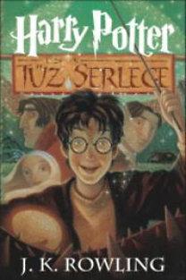 J. K. Rowling: Harry Potter és a Tűz Serlege - 4. könyv