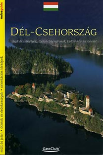 Viktor Kubík: Dél-Csehország - Várak és kastélyok, történelmi városok... - Várak és kastélyok, történelmi városok, kultúra és természet