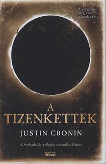 Justin Cronin: A Tizenkettek - A Szabadulás-trilógia második kötete