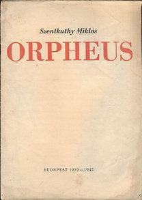 Szentkuthy Miklós: Orpheus (A megjelenő kötetet népszerűsítő nyomtatvány,részleteket tartalmaz a tervezett műből - I.kiadás))