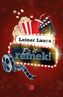 Leiner Laura: Ez is remek!