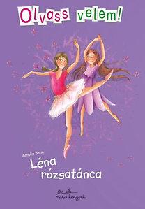 Amelie Benn: Léna rózsatánca - Olvass velem!
