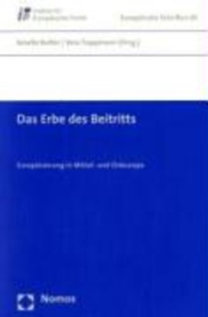 Das Erbe des Beitritts / The Legacy of Accession