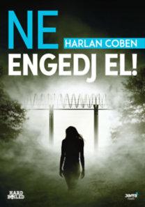 Harlan Coben: Ne engedj el!