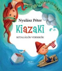 Nyulász Péter: Kiazaki - kitalálós versikék