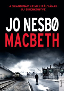 Jo Nesbø: Macbeth