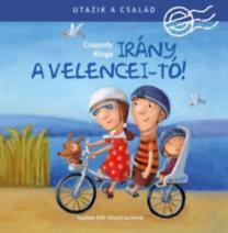 Csapody Kinga: Irány a Velencei-tó!