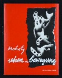 Moholy-Nagy, László: Vision in Motion - Deutsche Erstausgabe, Edition Bauhaus 39