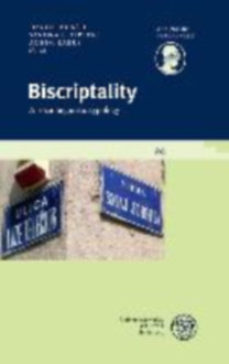 Buncic, Daniel: Biscriptality - A sociolinguistic typology