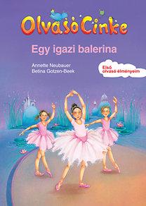 Annette Neubauer; Betina Gotzen-Beek: Egy igazi balerina