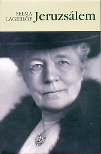 Selma Lagerlöf: Jeruzsálem