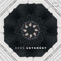 Ákos: Ugyanúgy CD EP