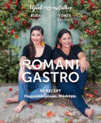 Budai Zsanett; Tonté Barbara: Romani Gastro