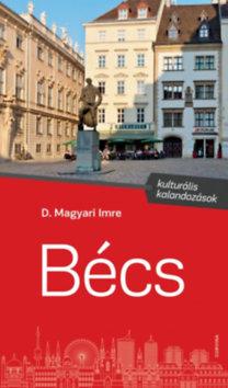 D. Magyari Imre: Bécs - Kulturális kalandozások