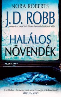 J. D. Robb (Nora Roberts): Halálos növendék