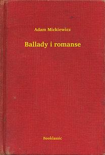 Adam Mickiewicz: Ballady i romanse
