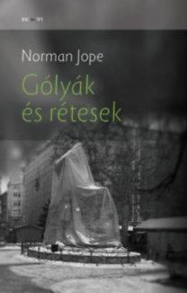 Jope, Norman: Gólyák és rétesek