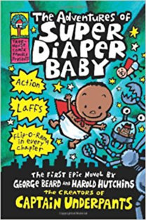 Dav Pilkey: The Adventures of Super Diaper Baby