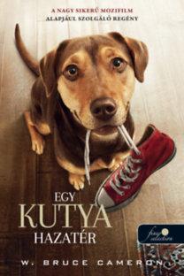 W. Bruce Cameron: Egy kutya hazatér - filmes birító