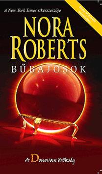 Nora Roberts: Bűbájosok - A Donovan örökség