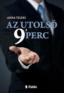 Anna Teleki: Az utolsó 9` perc