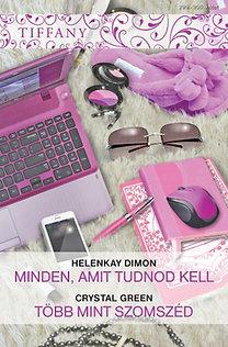 HelenKay Dimon, Crystal Green: Tiffany 299–300. kötet (Minden, amit tudnod kell; Több mint szomszéd)