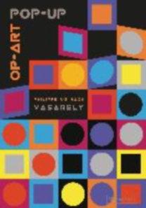 UG, Philippe: UG, P: Pop-Up Op-Art - nach Vasarely