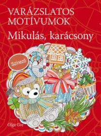 Olga Gre: Varázslatos motívumok - Mikulás, karácsony - Színező
