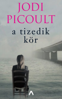 Jodi Picoult: A tizedik kör