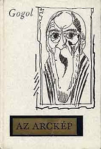Nyikolaj Vasziljevics Gogol: Az arckép
