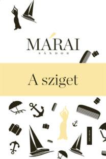 Márai Sándor: A sziget