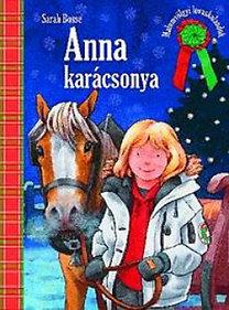 Sarah Bosse: Anna karácsonya - Malomvölgyi lovaskalandok
