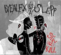 ByeAlex és a Slepp: Szív(sz)Kill - CD