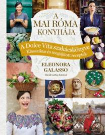 Eleonora Galasso: A mai Róma konyhája