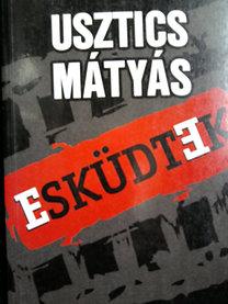 Usztics Mátyás: Esküdtek