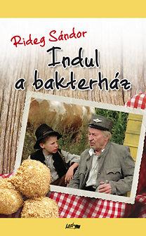 Rideg Sándor: Indul a bakterház