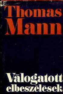 Thomas Mann: Válogatott elbeszélések