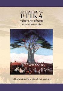 Bertók Rózsa: Bevezetés az etika történetének tanulmányozásába