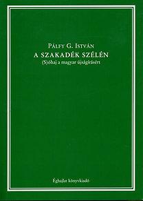 Pálfy G. István: A szakadék szélén - (S)óhaj a magyar újságírásért