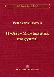 Petrovszki István: H-Arc-Művészetek magyarul