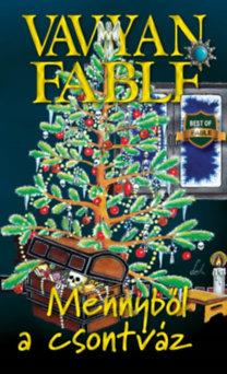 Vavyan Fable: Mennyből a csontváz - puha kötés