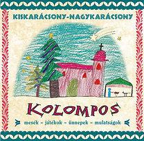 Kolompos: Kiskarácsony-nagykarácsony - CD
