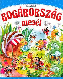 Eszes Hajnal: Bogárország meséi