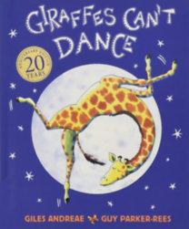 Giles Andreae: Giraffe Can't Dance