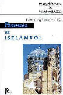 Hans Küng; Josef van Ess: Párbeszéd az iszlámról