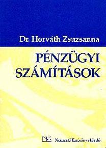 Dr. Horváth Zsuzsanna: Pénzügyi számítások - NT-58327